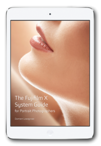 Fujifilm X System Guide for Portrait Photographers by Damien Lovegrove